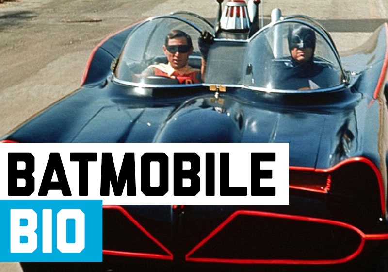 Batmobile Biography