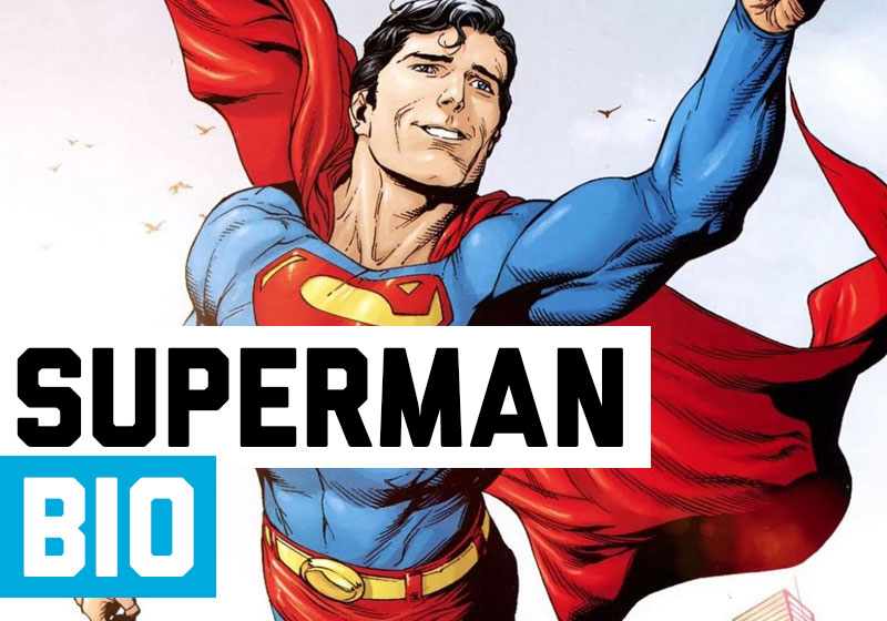 Superman Biography