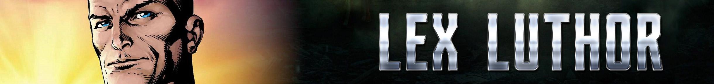 Lex Luthor Merchandise Banner