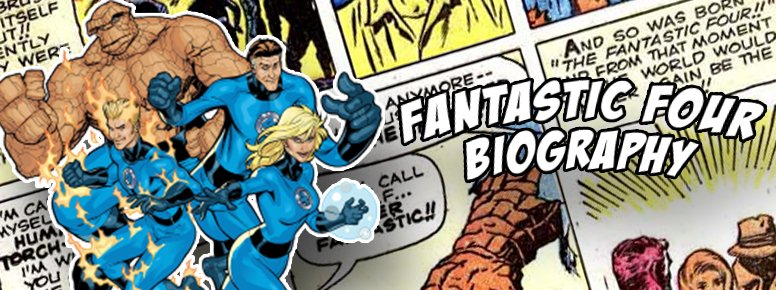 fantastic four biography