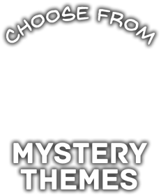 Choose Mystery Themes